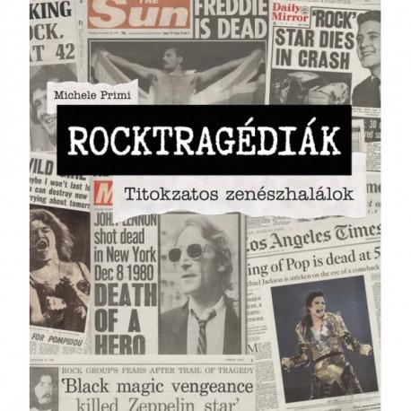 Rocktragédiák - Titokzatos zenészhalálok