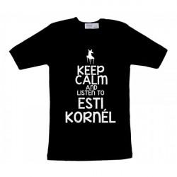 Esti Kornél - Keep Calm Férfi és Női póló