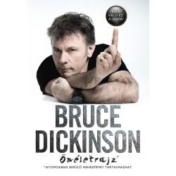Bruce Dickinson Önéletrajz - Mire való ez a gomb?