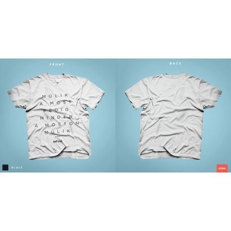 Múlik a most férfi és női póló