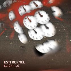 ESTI KORNÉL - ELTŰNT IDŐ CD