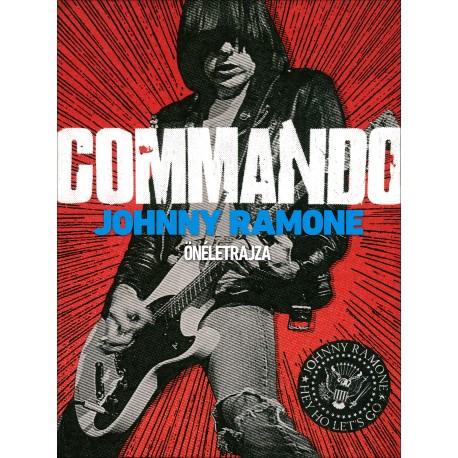 Johnny Ramone Commando