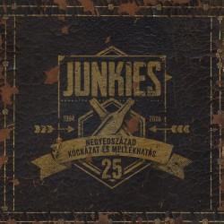 Junkies -Negyedszázad kockázat és mellékhatás CD