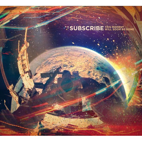 Subscribe - This Moment Will Soon Be Gone (Digipak CD)
