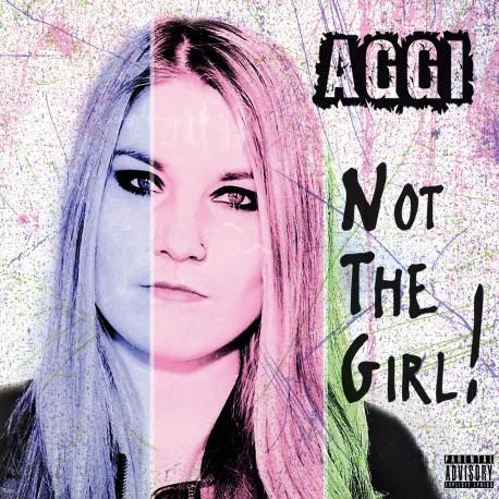 AGGI - Not The Girl!
