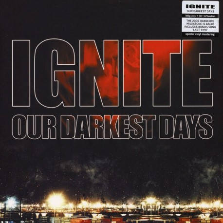 Ignite - Our Darkest Days LP + CD