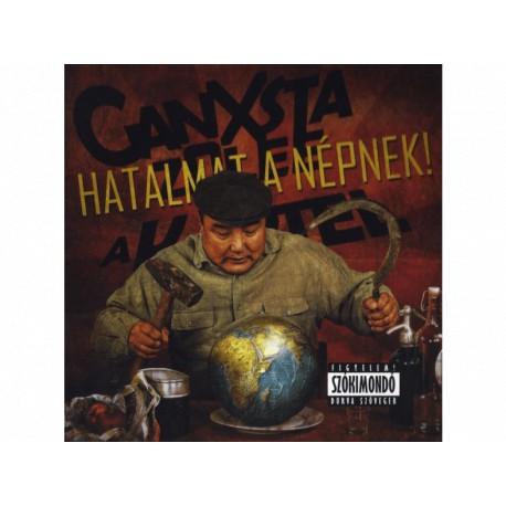 Ganxsta Zolee és a Kartel - HATALMAT A NÉPNEK! CD