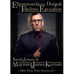 Ellentmondásos dolgok tökéletes egységben – Maynard James Keenan önéletrajza