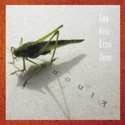 egy kiss erzsi zene -Kinono CD