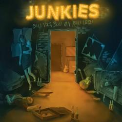 Junkies - Buli Volt, Buli Van, Buli Lesz