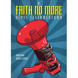 A Faith No More képes testamentuma