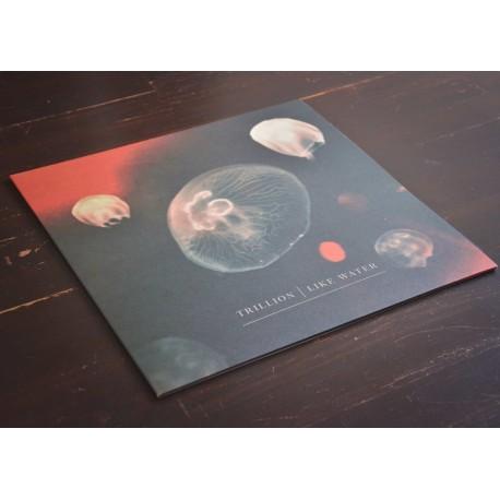 Trillion - Like Water LP
