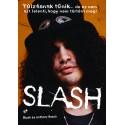 Slash - Túlzásnak tűnik...