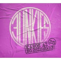 Junkies - Káros az egészségre 25 (újrakiadás) DIGI CD