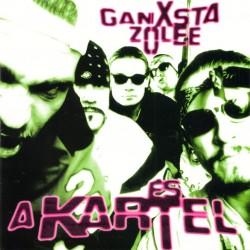 Ganxsta Zolee és a Kartel - Egyenesen a gettóból LP