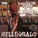 Ganxsta Zolee és a Kartel – Helldorado 2 LP