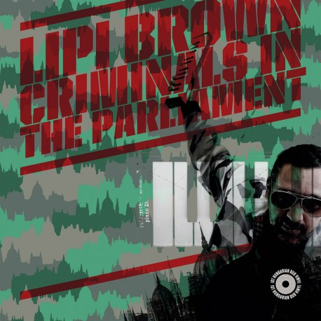 Lipi Brown – Criminals in the Parliament