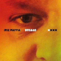 Irie Maffia – BUSA 40 LP