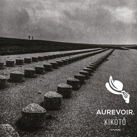 Aurevoir. - Kikötő CD