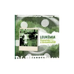 LEUKÉMIA - Üzenetek LP