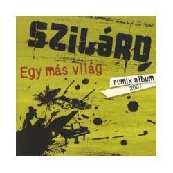 Szilárd - Egy Más Világ (Remix Album)