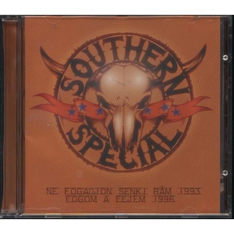 Southern Special - Ne Fogadjon Senki Rám / Fogom A Fejem CD