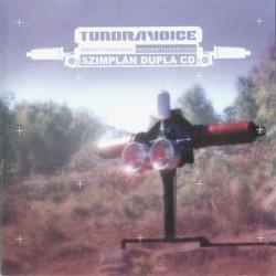 TUNDRAVOICE - KÉTSZÍVREZONÁTOR - SZIMPLÁN DUPLA CD