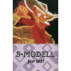 S-Modell - joe int! kazetta