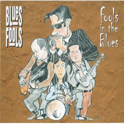 BLUES FOOLS - FOOLS IN THE BLUES kazetta