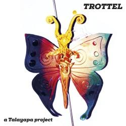 Trottel - Talayapa project LP
