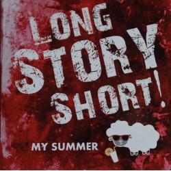 LongStoryShort! - My Summer EP CD