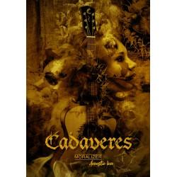 Cadaveres - Moralizer - Akusztikus DVD